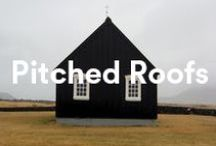Pitched Roof Homes / Perfect pitched roofs.