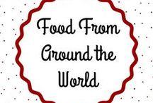 Food from Around the World / Food from around the world!  |  Die Essen der Welt!