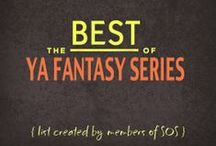 BEST OF: Young Adult Fantasy Series / List created by members of the Goodreads group, SOS: Series Overload of Series. [List incl FIRST BOOK only]