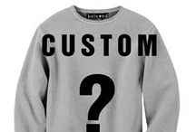 Custom?  / Ever wanted that certain pic or design on a tee, sweatshirt, leggings, hoodie, or jumpsuit? Well your dream is about to come true. Beloved goes CUSTOM.