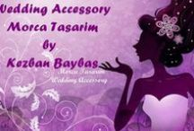 Wedding / Wedding / Bridal Accesories / Gelin ve Nedime Aksusuarları