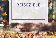 Herbst Reiseziele / Ihr wollt im September noch mal weg, bevor der Herbst endgültig bei uns Einzug hält? Lasst euch von uns inspirieren und findet Euer perfektes Reiseziel für den Spätsommer.