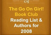 Go On Girl! Book Club 2008 Reading List / The Go On Girl! Book Club 2008 Reading List and Authors (click picture for complete listing of books read since club's inception)