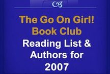 Go On Girl! Book Club 2007 Reading List / The Go On Girl! Book Club 2007 Reading List and Author Highlights.  (click picture for full reading listing on GOG! website)