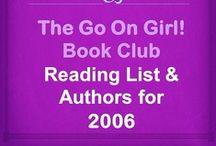 Go On Girl! Book Club 2006 Reading List / The Go On Girl! Book Club 2006 Reading List and Author Information
