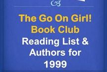 Go On Girl! Book Club 1999 Reading List / The Go On Girl! Book Club 1999 Reading List.  For complete listing, visit our website .... just click the picture!