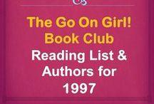Go On Girl! Book Club 1997 Reading List / The Go On Girl! Book Club 1990 Reading Lists and Authors!