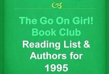 Go On Girl! Book Club 1995 Reading List  / The Go On Girl! Book Club 1995 Reading List & Authors!