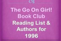 Go On Girl! Book Club 1996 Reading List / The Go On Girl! Book Club 1996 Reading List & Authors!