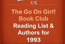 Go On Girl! Book Club 1993 Reading List / The Go On Girl! Book Club 1993 Reading List & Authors!