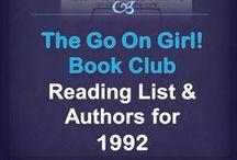 Go On Girl! Book Club 1992 Reading List / The Go On Girl! Book Club 1992 Reading List & Authors!