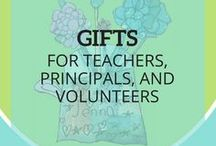 Gifts for Teachers, Principals, and Volunteers
