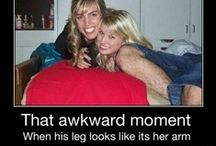 That Awkward Moment When... / That Awkward Moment When... Need we say more?