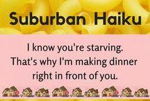 Suburban Haiku Sightings / Suburban Haiku around the web #humor #poetry #suburbs