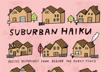 Suburban Haiku: The Book / Suburban Haiku: Poetic Dispatches From Behind the Picket Fence. See my other boards for reviews!