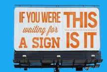 if you were waiting for a sign... / by Maja