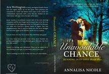 Unavoidable Chance - Running Into Love Book Five / by Annalisa Nicole