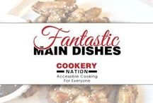 Cookery Nation Main Dishes / Want a great main dish? You have come to the right place! Our recipes provide step-by-step instruction and images.