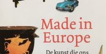 Made in Europe / The art that is connecting our continent. Inspired by the book of Pieter Steinz