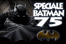 Batman Special 75 LSB / Batman è un personaggio ™ and © DC COMICS. ALL RIGHTS RESERVED.