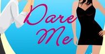DARE ME / story inspiration board for #DareMe Inspiration for DARE ME, A Candy Hearts Romance series from The Wild Rose Press, Valentine's Day 2016 #WRPbks