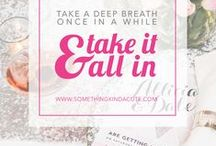 Wedding Day Advice / Just a few words to remember for your special day, from Somethingkindacute