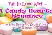 Candy Hearts Romances by The Wild Rose Press / Candy Hearts Romances by The Wild Rose Press - coming Valentine's 2016  http://www.wildrosepublishing.com/maincatalog_v151/index.php?main_page=index&cPath=172_252