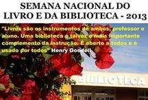 2013 - Semana da Biblioteca / Semana Nacional do Livro e da Biblioteca 2013