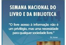 2014 - Semana da Biblioteca / 2014 - Semana Nacional do Livro e da Biblioteca
