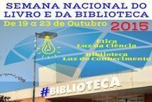 2015 - Semana da Biblioteca / 2015 - Semana Nacional do Livro e da Biblioteca