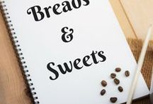 Food--Breads and Sweetness / Recipes for breads, cakes, sweet rolls, muffins, cupcakes, donuts