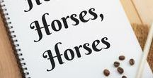 Horses Horses Horses / All things horses, clothing, decor, quotes, boots, western