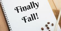It's Finally Fall!! / Everything we love about Fall/Autumn! Decor, food, activities, crafts, fall clothing, fall outfits.