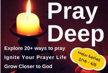 All About Prayer / How to Pray, Ideas for Prayer, Prayer Encouragement, Prayer Journals, Daily Devotionals, Prayer Inspiration