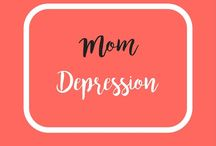 Mom Depression / Pins, blog posts, articles and advice about mom depression.