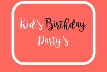 Kids Birthday Party's / Kids birthday party ideas