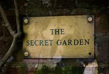 The Secret Garden / No two gardens are the same. No two days are the same in one garden. ~Hugh Johnson