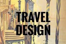 Travel Design / Beautiful travel inspired designs - because if when we can't be on the road, we'd like to remember the times we were.