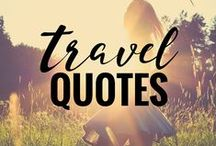 Travel QUOTES / Travel quotes - because we all need a lil inspiration now and again.