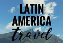 LATIN AMERICA Travel / Tips + destinations + inspiration for traveling in Latin America