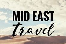 MID EAST Travel / Middle Eastern travel tips, tricks, destinations, and inspiration.
