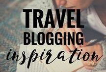 Travel Blogging Inspiration / Tips and stories to inspire and assist all the travel bloggers like me!