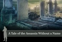 Assassion Tales / Pins related to my series of Assassin Without a Name shorts. http://www.scottmarlowe.com/Shorts.aspx