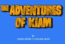 The adventures of kiam