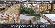 Construire une Serre - Les Étapes / Voir comment construire une serre de jardin en bois. Étapes de construction détaillées avec photos. Idées et aménagement.