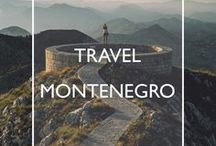 Travel Montenegro / Travel inspiration, practical tips and handy guides for your trip to Montenegro.