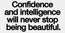 Intelligence is Sexy :3 / Here you can find some quotes that inspired me and that I like. ;)