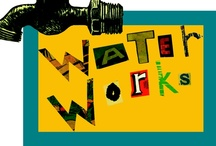 WaterWorks / A  year-long inter-disciplinary project to explore the role of water in our lives. From theatre to art to dance to science, this invaluable resource is celebrated.
