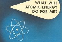 Atomic Age / by Dennis Wood