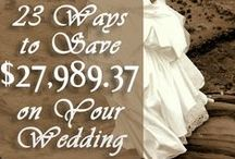 Weddings / Planning for your big day on a budget.